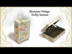 Miniature Vintage Trolley Suitcase Tutorial