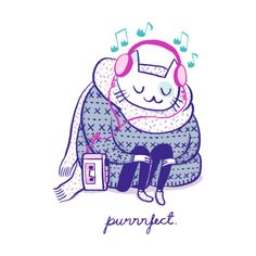 When it gets cold, this cat loves to put on her fluffiest sweater and and find her trusted winter mixtape. Purrrfect collection was inspired by two things I l