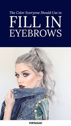 Are you filling in your eyebrows with the wrong color? Try this unexpected shade!