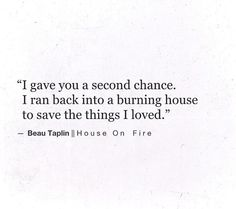 """""""I gave you a second chance"""" -Beau Taplin Poem Quotes, Words Quotes, Wise Words, Life Quotes, Sayings, Pretty Words, Beautiful Words, Beau Taplin Quotes, Second Chance Quotes"""