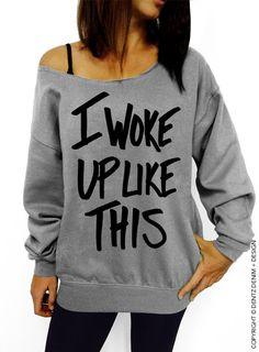 """Use coupon code """"pinterest"""" I Woke Up Like This Sweatshirt - Gray with Black Slouchy Oversized Sweatshirt by DentzDenim"""