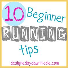 I don't run the way she does, and I building endurance based on my own plan, but she is very motivating and has good advice! 10 Beginner Running Tips