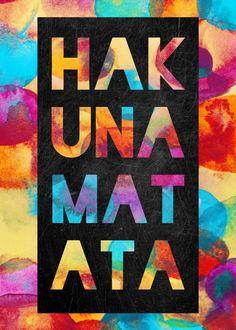Hakuna matata. #text #art #textart #typography #poster #metal #home #decor #displate #hakuna #matata #colourful #positive #optimistic