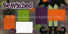 Be-Witched Scrapbook Page Kit [bewitched13] - $7.99 :: Lotts To Scrap About - Your Online Source for Scrapbook Page Kits!