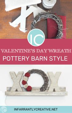 Potter Barn Inspired Valentine's Day Wreath for your Valentine's Day decor or make a great gift. Valentines Day Date, Valentine Day Wreaths, Valentines Day Decorations, Valentine Day Crafts, Funny Valentine, Holiday Decorations, Holiday Crafts, Pottery Barn Style, Pottery Barn Inspired