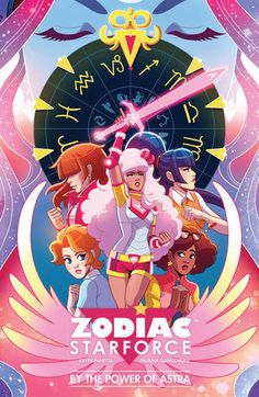 Zodiac Starforce: By the Power of Astra by Kevin Panetta and Pauline Ganucheau - graphic novel, funny, magical girls, good for fans of Sailor Moon