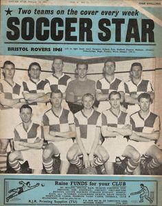Soccer Star magazine in Feb 1961 featuring Bristol Rovers on the cover. Bristol Rovers, Star Magazine, Back Row, Soccer Stars, Magazines, 1960s, Football, Cover, Soccer