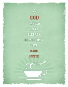 God Made Coffee 11x14 Print Poster by HappyLittleGarden on Etsy, $18.00