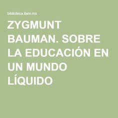 LIQUIDA BAUMAN SOCIEDAD PDF ZYGMUNT LA