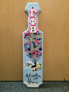 Gamma Phi Beta UP themed sorority paddle that I made for my big!