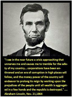 """Lincoln on corperate influence. Near Future, Political System, Archangel Michael, How To Become Rich, Thought Provoking, Abraham Lincoln, Best Quotes, Religion, Told You So"