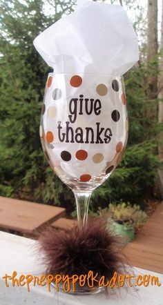 Hey, I found this really awesome Etsy listing at https://www.etsy.com/listing/61820156/give-thanks-thanksgiving-wine-glass
