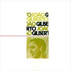 Joao Gilberto - Joao Gilberto (1973)