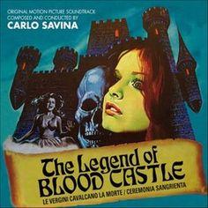 Carlo Savina - The Legend of Blood Castle (Le vergini cavalcano la morte) - Soundtrack Film Archive, Cult Following, Vinyl Cover, World Music, Horror Movies, Soundtrack, Vinyl Records, Blood, Castle