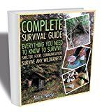 Free Kindle Book -   Complete Survival Guide:  Everything You Need To Know To Survive: Shelter, Food, Communication. Survive Any Wilderness!: (Big Book of Survival Skills, ... disaster, how to survive in the forest) Check more at http://www.free-kindle-books-4u.com/self-helpfree-complete-survival-guide-everything-you-need-to-know-to-survive-shelter-food-communication-survive-any-wilderness-big-book-of-survival-skills-disaster-how-to-survive-in/