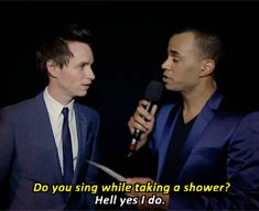 he sings in the shower!!