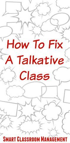 Unwanted talking is near the top of the list of teacher frustrations. Although not considered severe misbehavior, it can nonetheless severely disrupt learning. It can hijack listening, shatter concentration, and cause other students to join in as well. Effective Classroom Management, Classroom Management Strategies, Behaviour Management, Management Quotes, Class Management, Talkative Students, 4th Grade Classroom, Classroom Activities, Classroom Ideas