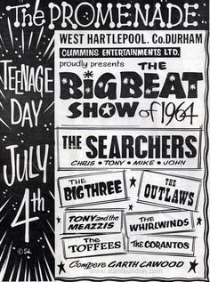 The Searchers, 1964 and a bunch of English Beat bands that didn't make it across the pond during the British Invasion. Rock Posters, Band Posters, Music Posters, Gerry And The Pacemakers, Vintage Concert Posters, The Searchers, British Rock, British Invasion, Rock Concert