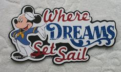 Disney Cruise - WHERE DREAMS SET SAIL - Die Cut Title Scrapbook Paper Piece #Handmade