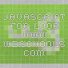 JavaScript For Loop - www.w3schools.com