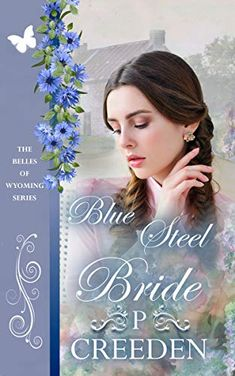 Love is blooming in Belle, Wyoming. Enjoy another great romance in the series. Wyoming, Bloom, Romance, Steel, Frame, Romance Film, Picture Frame, Romances, Frames
