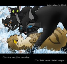 Crowfeather mad at leafpool for leaving him... Breezepelt and Nightcloud are like whaaaaaaat
