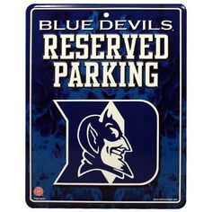 NCAA Duke Blue Devils Parking Sign by Rico. $8.99. Made in the USA. 4-color process graphics. Measures 8.5-inches-by-11-inches. Embossed metal. Park your spirit with Rico Tag's 8.5 -inch-by-11-inch officially licensed Parking Sign.  Embossed metal parking sign is printed with bold 4-color process graphics.  Hang in the garage or in the house!