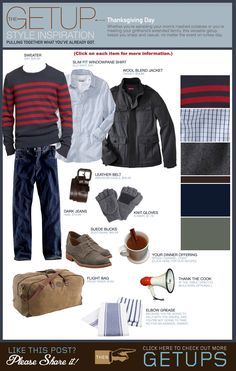 Modern guy with style.  Appropriate for teen/tween boy as well if you can get him to wear it.  Source....The Getup: Thanksgiving Day | Primer Magazine.