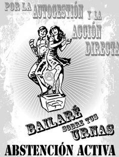 CNT, LAS ELECCIONES Y LA ABSTENCION ACTIVA | CNT Puerto Real