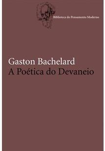 Neste livro, Bachelard tenta apresentar, de forma condensada, uma filosofia ontológica que põe de parte o caráter durável da infância. Não se trata de uma psicologia da criança, mas de uma abordagem da infância como tema de devaneio.