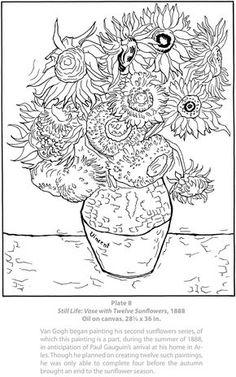 Vincent Van Gogh - Still Life: Vase with Twelve Sunflowers. Dover Masterworks: Color Your Own Van Gogh Paintings coloring book pages Van Gogh Sunflowers, Dover Publications, Art Worksheets, Van Gogh Paintings, Coloring Book Pages, Art Classroom, Art Plastique, Vincent Van Gogh, Teaching Art