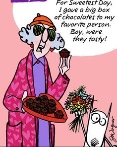 For Sweetest Day....