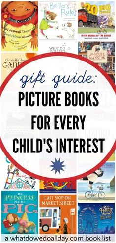 Picture books that make great gifts. A book for every child's interest. From dinos to princesses.