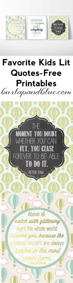 Free Printables-Quotes from Children's Literature #RoaldDahl #ShelSilverstein #PeterPan