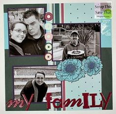 Scrap This, Save That: Page 2 of My Family double page scrapbook layout featuring Mark's Finest Paper's stamps.