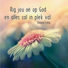 Rig jou oë op God en alles sal in plek val. Bible Verses Quotes, Bible Scriptures, I Love You God, Afrikaanse Quotes, Inspirational Qoutes, Religious Quotes, Faith In God, True Words, Stress And Anxiety