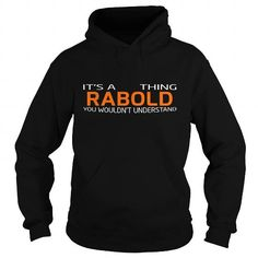 I Love RABOLD-the-awesome T shirts