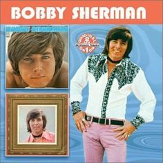BOBBY SHERMAN! - I was hoping they would've had the picture where he was sitting in the chair shaped like a hand