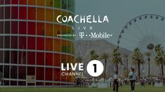 Coachella 2019 LIVE Channel 1 US Coachella Live, Coachella Valley, All Around Gymnastics, La County Fair, 1 Billion Dollars, Abc School, Cnn International, Contempt Of Court, Childish Gambino