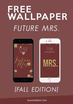 Future Mrs. iPhone Wallpaper [Fall Edition] • Bummed Bride