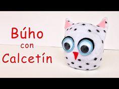 Búho con Calcetín - Manualidades Para Todos - YouTube