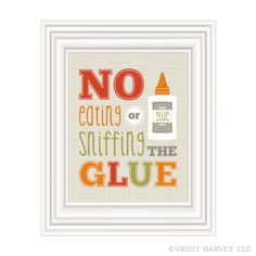 No Glue Sniffing