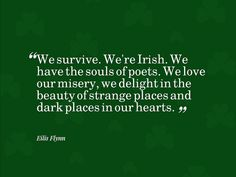 this quote explains much of why I have felt - for my whole life - as if Ireland is my heart home.