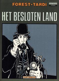 """Het besloten land (traduction en néerlandais """"Ici Même"""") - Ed. Casterman, collection Wordt Vervolgd Romans, 1983."""