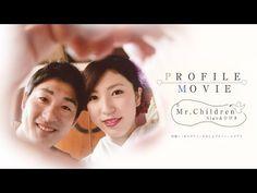 結婚式のプロフィールムービー Mr.chirdren『口笛』&『ひびき』 - YouTube