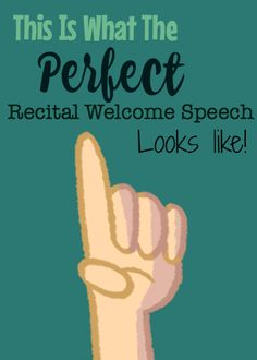 A Recital Welcome Speech template you can use and adapt for your own studio