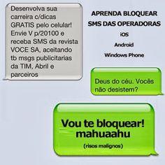 Aprenda como bloquear SMS das operadoras - Blog do Robson dos Anjos