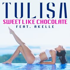 Sweet Like Chocolate (feat. Akelle)