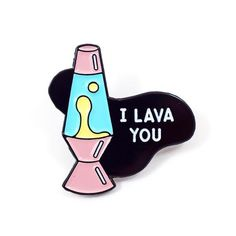 I Lava You Pin