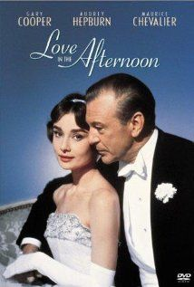 Love in the Afternoon  (1957)  Director Billy Wilder salutes his idol, Ernst Lubitsch, with this comedy about a middle-aged playboy fascinated by the daughter of a private detective who has been hired to entrap him with the wife of a client. Director: Billy Wilder Writers: Billy Wilder (screenplay), I.A.L. Diamond and 1 more credit>> Stars: Gary Cooper, Audrey Hepburn & Maurice Chevalier